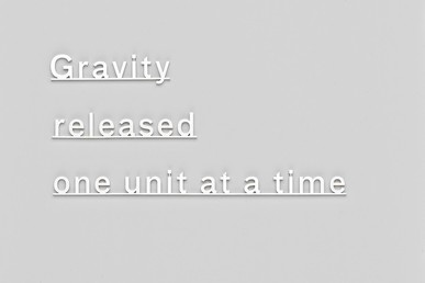 Ideas (Gravity released one unit at a time)