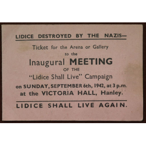 Ticket for the inaugural meeting of the 'Lidice Shall Live' campaign